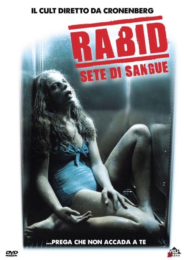 Rabid – Sete di sangue