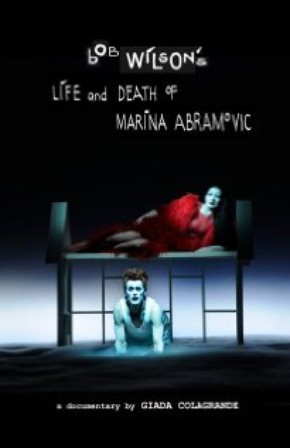 Bob Wilson's Life and Death of Marina Abramovic