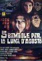 cine70-cinque-bambole-per-la-luna-dagosto