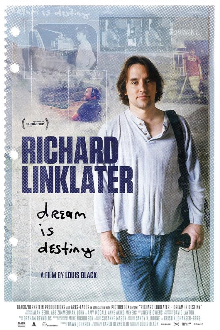 Richard Linklater – Dream is Destiny