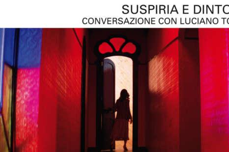 Suspiria e dintorni. Conversazione con Luciano Tovoli