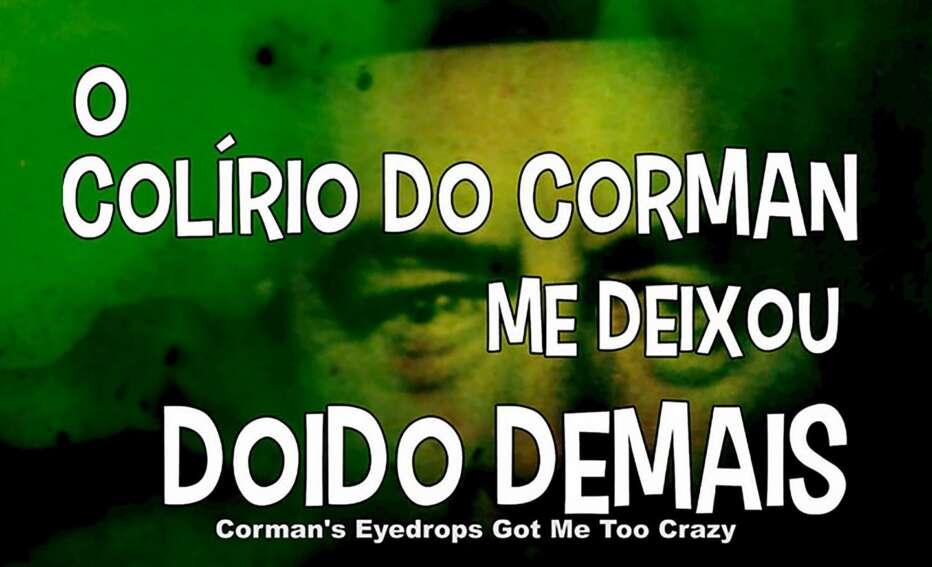 cormans-eyedrops-got-me-too-crazy-2020-ivan-cardoso-03.jpg